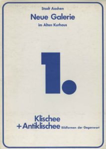 Katalogcover zur Ausstellung Klischee + Antiklischee, der ersten Ausstellung in der Neuen Galerie im Jahr 1970
